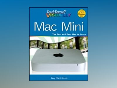 Teach Yourself VISUALLY Mac Mini av Hart-Davis
