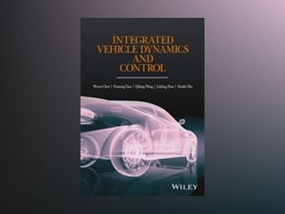 Integrated Vehicle Dynamics and Control av Wuwei Chen