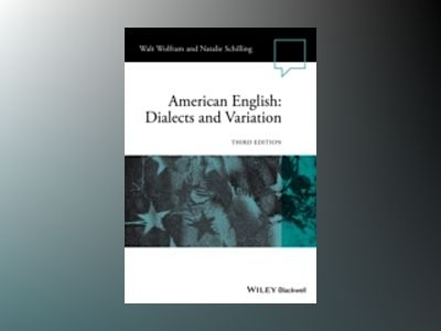 American English: Dialects and Variation, 3rd Edition av Walt Wolfram