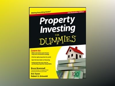Property Investing For Dummies, 2nd Australian Edition av Bruce Brammall