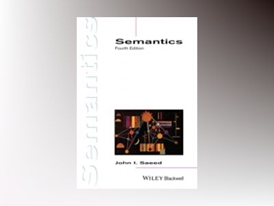 Semantics, 4th Edition av John I. Saeed