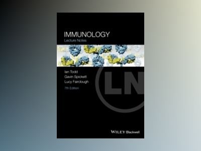 Lecture Notes: Immunology, 7th Edition av Ian Todd
