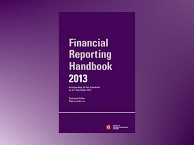 Financial Reporting Handbook 2013 + E-Text Registration Card av ICAA