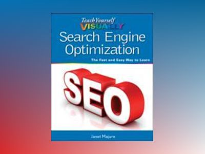 Teach Yourself VISUALLY Search Engine Optimization (SEO) av Rafiq Elmansy