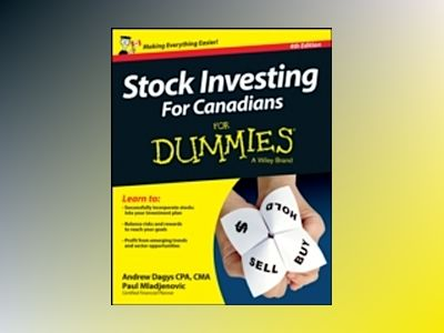 Stock Investing For Canadians For Dummies, 4th edition av Andrew Dagys