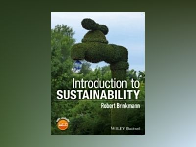 Introduction to Sustainability av Robert Brinkmann