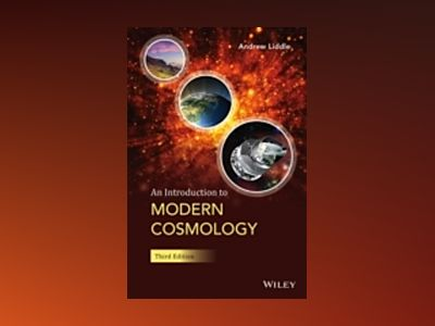 An Introduction to Modern Cosmology, 3rd Edition av Andrew Liddle