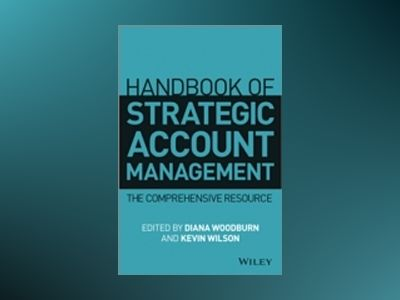 Handbook of Strategic Account Management av Diana Woodburn