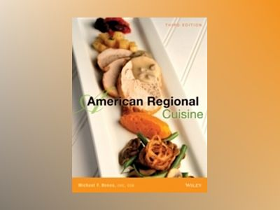American Regional Cuisine, 3rd Edition av International Culinary Schools at The Art Institutes