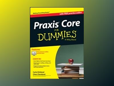 Praxis (CASE) For Dummies, Premier Edition av Carla Kirkland