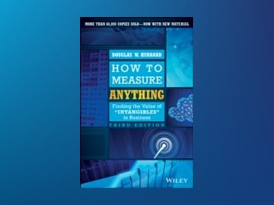 How to Measure Anything: Finding the Value of Intangibles in Business, 3rd av Douglas W. Hubbard