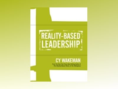 Reality-Based Leadership Self Assessment av Cy Wakeman