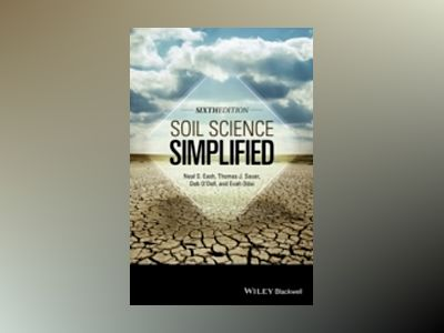 Soil Science Simplified, 6th Edition av Neal Eash
