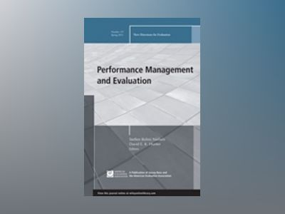 Performance Management and Evaluation: New Directions for Evaluation, Numbe av Steffen Bohni Nielsen