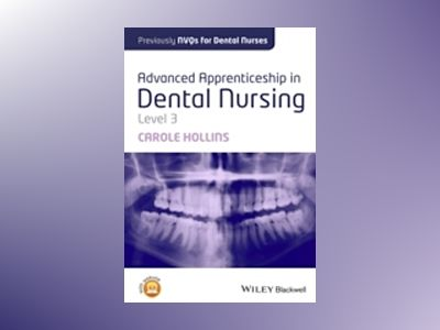NVQs for Dental Nurses, 3rd Edition av Carole Hollins