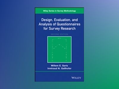 Design, Evaluation, and Analysis of Questionnaires for Survey Research, 2nd av Willem E. Saris