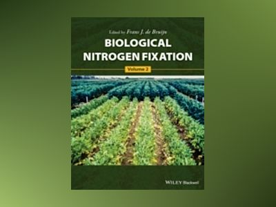Biological Nitrogen Fixation, Volume II, Biological Nitrogen Fixation av Frans J. de Bruijn