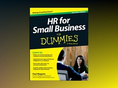 HR For Small Business For Dummies, Australian Edition av Paul Maguire