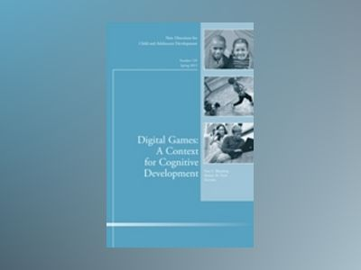 Digital Games: A Context for Cognitive Development: New Directions for Chil av Fran C. Blumberg