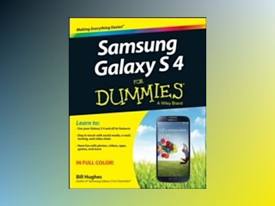 Samsung Galaxy S 4 For Dummies av Bill Hughes