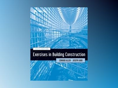 Exercises in Building Construction, 6th Edition av Edward Allen