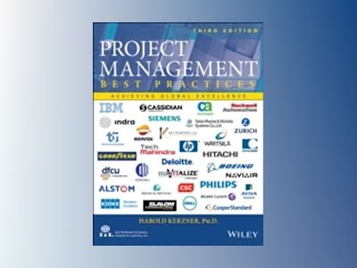 Project Management - Best Practices: Achieving Global Excellence, 3rd Editi av Harold R. Kerzner