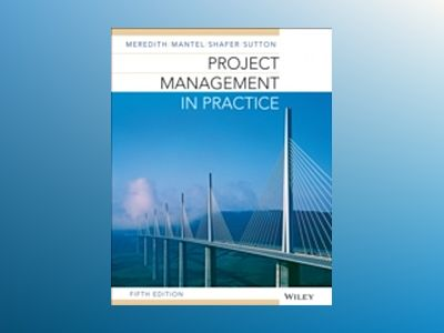Project Management in Practice, 5th Edition av Jack R. Meredith