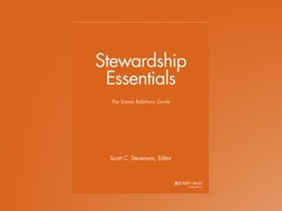 Stewardship Essentials: The Donor Relations Guide av NPCR