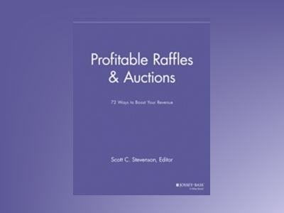 Profitable Raffles and Auctions: 72 Ways to Boost Your Revenue av SPEG