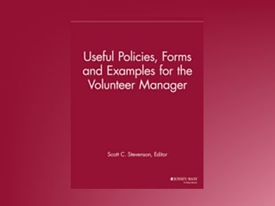 Useful Policies, Forms and Examples for the Volunteer Manager av VMR