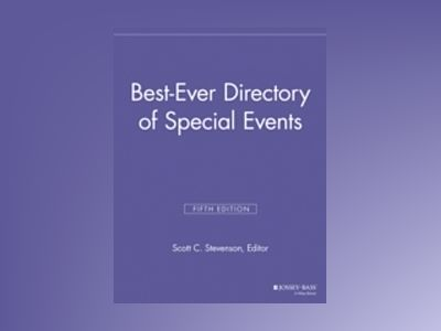 Best Ever Directory of Special Events, 5th Edition av SPEG