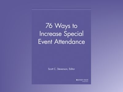 76 Ways to Increase Special Event Attendance av SPEG