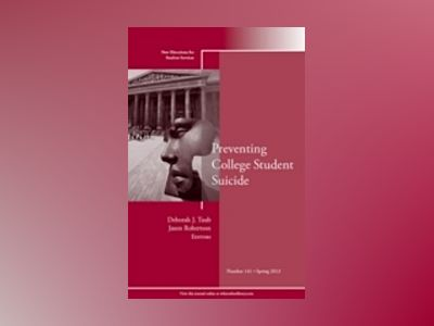 Preventing College Student Suicide: New Directions for Student Services, Nu av SS
