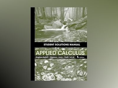 Student Solutions Manual to accompany Applied Calculus, 5th Edition av Deborah Hughes-Hallett