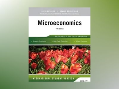 Microeconomics, 5th Edition, International Student Version av David Besanko