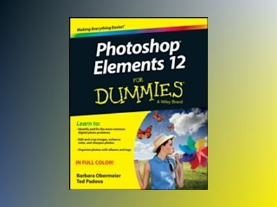 Photoshop Elements 12 For Dummies av Barbara Obermeier
