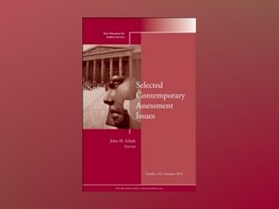 Selected Contemporary Assessment Issues: New Directions for Student Service av John H. Schuh