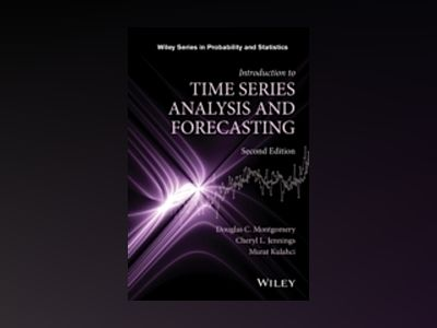Introduction to Time Series Analysis and Forecasting, 2nd Edition av Douglas C. Montgomery