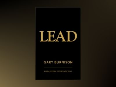 Lead av Gary Burnison