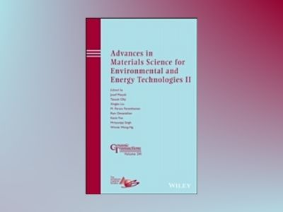 Advances in Materials Science for Environmental and Energy Technologies II: av Josef Matyas