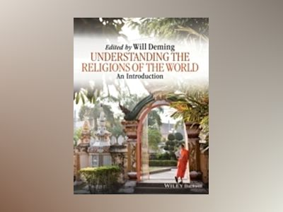 Understanding the Religions of the World: An Introduction av Willoughby Deming