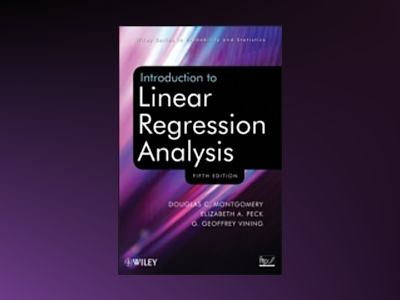 Introduction to Linear Regression Analysis, Fifth Edition Set av Douglas C. Montgomery