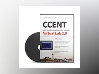 CCENT Virtual Lab 2.0: Exam 100-101 (ICND1) av William Tedder