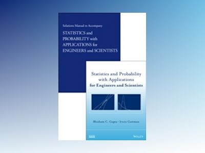 Statistics and Probability with Applications for Engineers and Scientists S av Bhisham C. Gupta