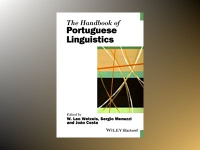 The Handbook of Portuguese Linguistics av W. Leo Wetzels