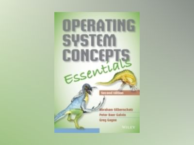 Operating System Concepts Essentials, 2nd Edition av Abraham Silberschatz