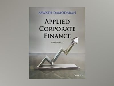 Applied Corporate Finance, 4th Edition av Aswath Damodaran