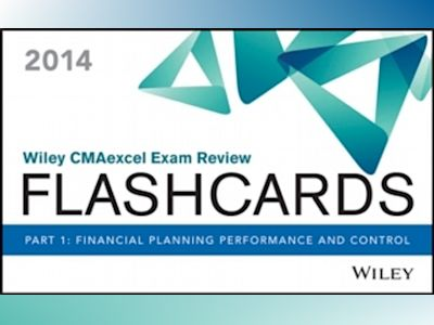 Wiley CMAexcel Exam Review 2014 Flashcards: Part 1, Financial Planning, Per av IMA