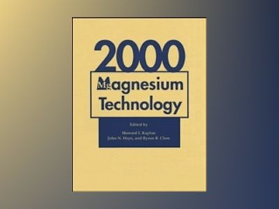 Magnesium Technology 2000 av Howard I. Kaplan