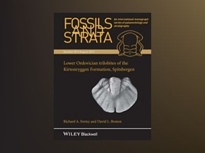 Fossils and Strata: Lower Ordovician trilobites of the Kirtonryggen Formati av Richard Fortey